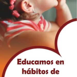 Educamos en hábitos de alimentación saludable